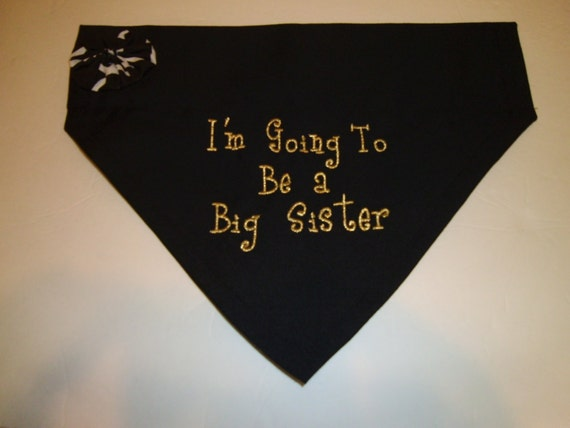 Big Sister, Dog Bandana, I'm Going to be a Big Sister, Over the Collar Dog Bandana, Baby Announcement