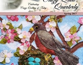 Crazy Quilt Quarterly Magazine Spring 2017