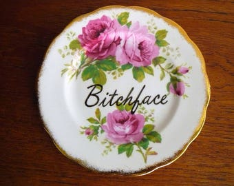 Bitchface hand painted vintage china bread and butter plate with hanger recycled humor bitchy decor display