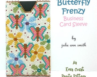 Julie Ann Smith Designs BUTTERFLY FRENZY Even Count Peyote Business Card Sleeve Pattern
