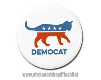 "DemoCAT funny political 1.25"" or 2.25"" Refrigerator Fridge Magnet President Campaign Democrat Republican Cat"