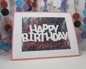 Pink Glitter Happy Birthday Card - multi-colored loose glitter card - sparkly confetti card - sparkly birthday card - colorful sparkles