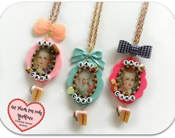 Marie Antoinette- let Them Eat Cake Necklace- Your Choice