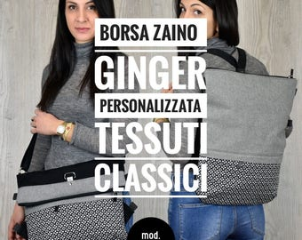 Borsa Zaino PERSONALIZZATA TESSUTI CLASSICI mod. Ginger PE2017