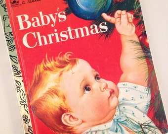 Vintage 1991 Baby's Christmas - A Little Golden Book by Ester Wilkin - illustrated by Eloise Wilkin
