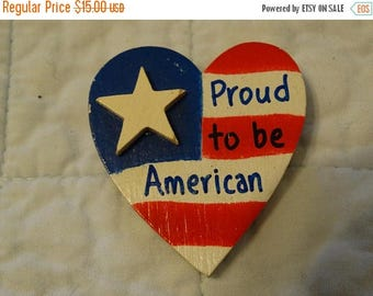 Patriotic Pin, July 4th, Handmade Proud to be an American Heart Pin, Valentine Pin, Red, White, Blue Election Pin, USA, Stars and Stripes