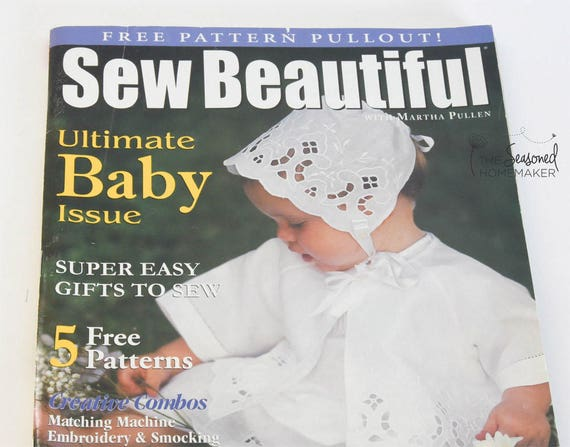 Sew Beautiful No. 99, 2005 Martha Pullen Heirloom Sewing Magazine. Ultimate Baby Issue, Machine Embroidery, 5 Free patterns, Smocking