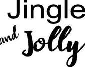 "custom White decal- 4"" wide X 3"" tall - Jingle and Jolly"