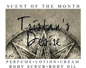 Tristan's Desire February Scent of the Month