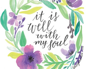"8""x10"" It Is Well With My Soul giclee watercolor artwork print"