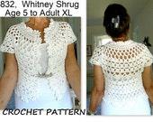 Crochet PATTERN, SHRUG pattern, # 832, Whitney Shrug Bolero,  Wedding Shrug, sweater, vest, tops, Age 5 to women's XL, girls,  clothing,