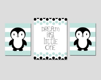 PENGUIN Nursery Art Penguin Nursery Decor Penguin Nursery Wall Art DREAM BIG Little One Quote Nursery Set of 3 Prints - Choose Your Colors