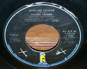 Robert Palmer Addicted To Love Vintage 45 RPM Record
