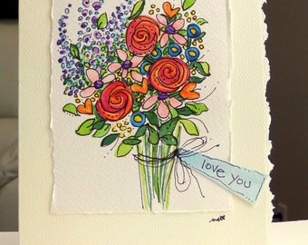 "Love You Flower Bouquet  Watercolor Original Card  ""Big Card"" 5x7 With Matching Envelope  betrueoriginals"