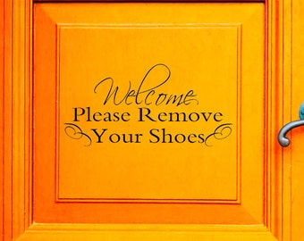 Welcome Please Remove Your Shoes Vinyl Decal, Door Decal, Front Door Decal, Welcome Decal, Remove Your Shoes