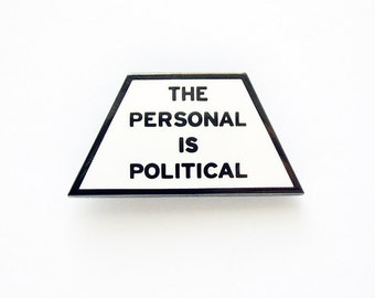 The Personal is Political - Enamel Lapel Pin