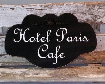Hotel Paris Cafe Shabby Sign Cottage Black Wood Sign Paris Sign
