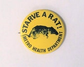 Starve a Rat - Nashville Metro Health Department Pinback - Button Pin- Vintage Collectible