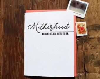 SASS-635 Motherhood where S*%@ gets real letterpress card