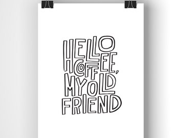 Hello Coffee / #peetysketches print (Black and white, 8 x 10)