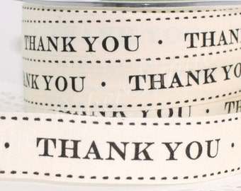 "Thank You Ribbon, 3/4"" wide by the yard, Thank You Twill Ribbon, Cotton Twill Ribbon,  Gift Wrapping, Sewing, Weddings, Party Supplies"