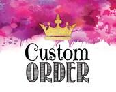 Custom Order for Carlena
