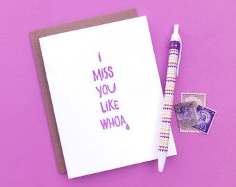 miss you like whoa letterpress card