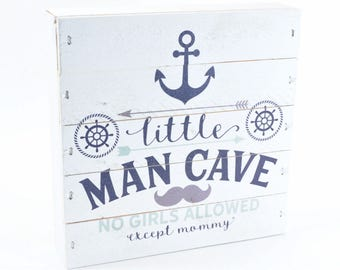 Little Man Cave No Girls Allowed Except Mommy Pallet Box Sign 7.5 x 7.5 FREE SHIPPING