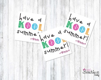 Hope you have a KOOL Summer! Summer printable tags