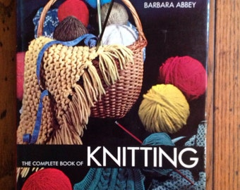 Vintage 1974 The Complete Book of Knitting Barbara Abbey