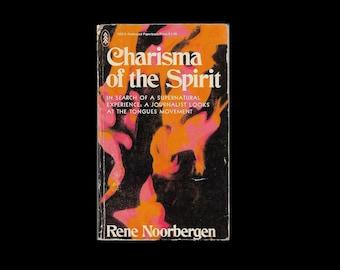 1970s Paperback: Charisma of the Spirit, by Rene Noorbergen. Supernatural.