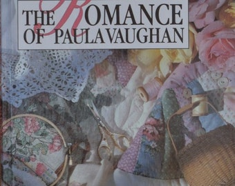 The Romance of Paula Vaughan – Leisure Arts Hard Cover Book      1993