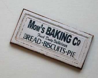 Miniature Vintage Look Mom's Baking Co. Sign 1:12 Scale