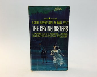 Vintage Gothic Romance Book The Crying Sisters by Mabel Seeley 1966 Paperback