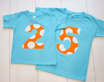 Kids Birthday Shirt, Turquoise and Orange, Circus Large Dot, Boys or Girls, Aqua Tshirt, Applique Number Shirt 1 2 3 4 5 6 7 8 Short Sleeve