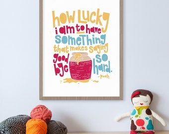 Winnie the Pooh Quote, Pooh Bear, Winnie-the-Pooh, Piglet, Children's Books, Nursery Decor, Baby Room Decor, How Lucky I Am, Honey Jar