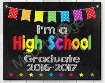 I'm a High School Graduate Chalkboard sign, Instant Download, Last Day of School, Back to school sign, Preschool Graduation invitation