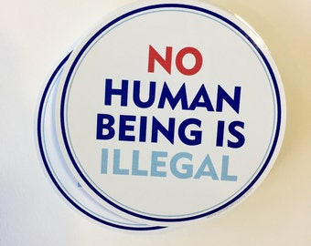 no human being is illegal vinyl sticker for cars, laptops, water bottles