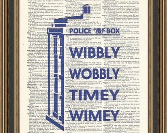 Doctor Who Wibbly Wobbly Timey Wimey quote illustration printed on a vintage dictionary page. Tardis Poster, Dr Who Poster, Doctor Who Art