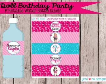 Doll Birthday - Printable Water Bottle labels - Personalized!