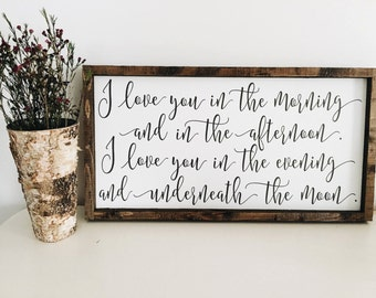 "Ready to ship * I love you in the morning and in the afternoon | wood sign | farmhouse sign | 24"" x 12.75"""