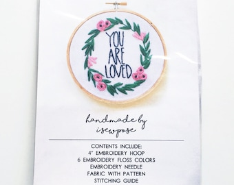 DIY Hand Embroidery Kit You Are Loved Make It Yourself Learn to Stitch Personalized Crafter Gift Embroidery Hoop Art