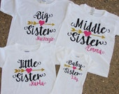 Sibling Shirts - Big Sister - Middle Sister- Little Sister - Baby Sister - Personalized Sister Shirts - Baby Announcment - Hospital Outfit