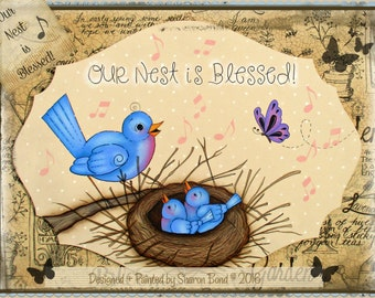 "E PATTERN - ""Our Nest is Blessed"" - Sweet Momma Bird & Family - Great for year round display - Painted and Designed by Sharon B. - FAAP"