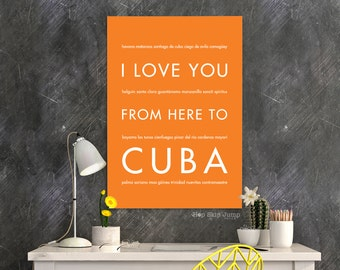 Cuba Art, Cuba Poster, Travel Gift, Caribbean Island, Home Decor, I Love You From Here To CUBA, Orange Wall Art