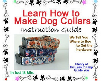 Dog Collar Instructions, DIY Dog Collar - Instant Download - Instructional Guide Teaching You How to Make Dog Collars - BONUS GUIDE Included