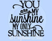 DIY You are My Sunshine My Only Sunshine Vinyl Decal ~ Glass Block ~ Car Decal ~ Mirror ~ Ceramic Tile ~ Computer