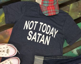 Not Today SATAN Christian t-shirt tee soft shirt