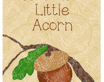 Acorn Nursery Art Print, 8x10, New Baby, Welcome Little Acorn, Neutral Nursery, Brown Woodland Forest, Wall Art