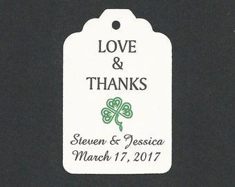 50 PERSONALIZED  Love  & Thanks -Thank you  -Wedding or Favor tags-Shower or Gift tags-Hang Tags-Shamrock